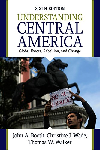 Download Understanding Central America: Global Forces, Rebellion, and Change Pdf