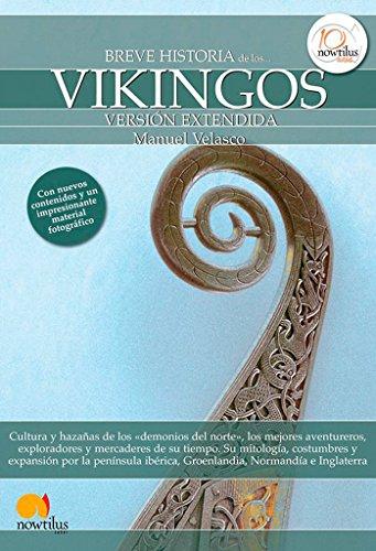 Breve historia de los vikingos (Breve Historia Series) (Spanish Edition) [Manuel Velasco] (Tapa Blanda)