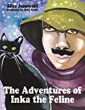 The Adventures of Inka the Feline, Alice Janowski, 1608445763