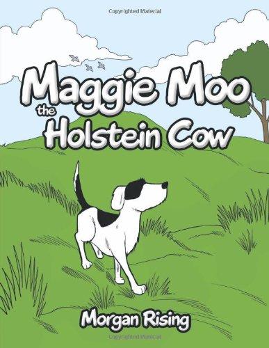 Read Online Maggie Moo the Holstein Cow PDF