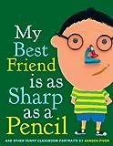 My Best Friend Is as Sharp as a Pencil, Hanoch Piven, 0375956298