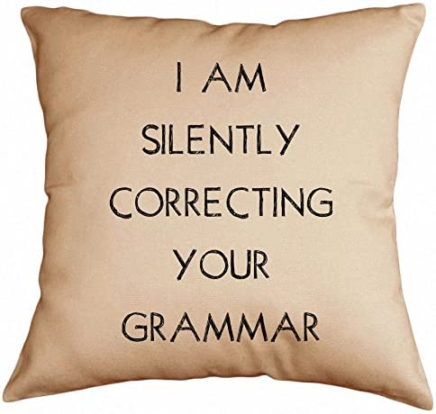Retrospect Group I Am Silently Correcting Your Grammar Throw Pillow