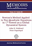 Newton's Method Applied to Two Quadratic Equations in C2 Viewed As a Global Dynamical System, John H. Hubbard and Peter Papadopol, 0821840568
