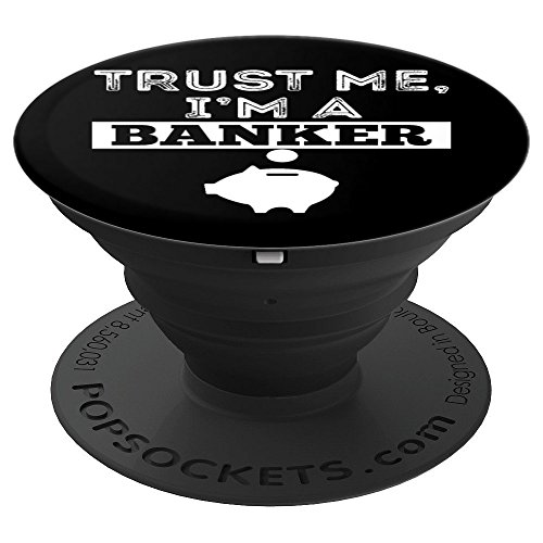 Trust Me I'm A Banker Funny Money Pig Grip Manager Gift - PopSockets Grip and Stand for Phones and Tablets (Banker Pig)