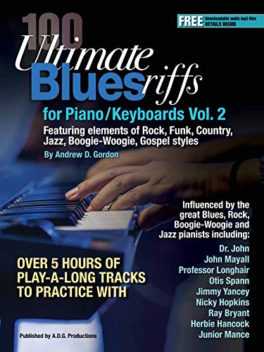 100 Ultimate Blues Riffs for Piano/Keyboards Volume 2 Book/downloadable audio files ()