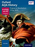 img - for Oxford AQA History for A Level: France in Revolution 1774-1815 book / textbook / text book