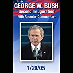 George W. Bush Second Inauguration with Reporter Commentary (1/20/05) | George W. Bush