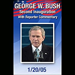 George W. Bush Second Inauguration with Reporter Commentary (1/20/05)