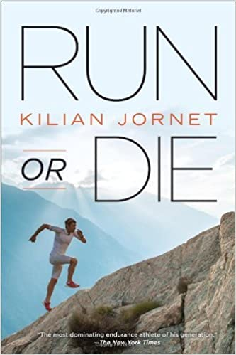 Run or Die by Kilian Jornet(2013-07-01): Amazon.es: Kilian Jornet ...