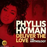 Deliver The Love: The Anthology  /  Phyllis Hyman