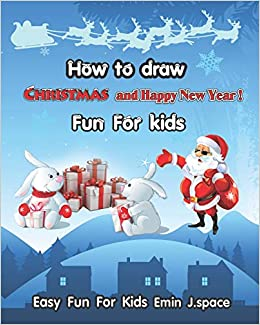 How To Draw Christmas And Happy New Year Learn Draw And Colors With
