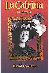 La Catrina: La novela Paperback