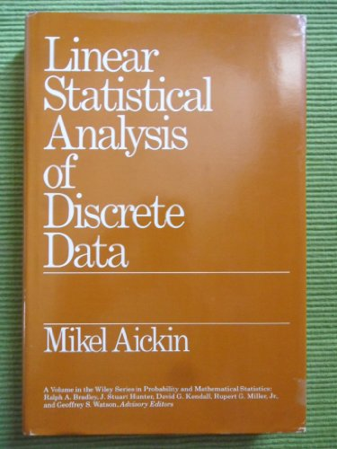 Linear Statistical Analysis of Discrete Data (Probability & Mathematical Statistics)