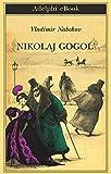 Nikolaj Gogol' (Biblioteca Adelphi Vol. 629) (Italian Edition)