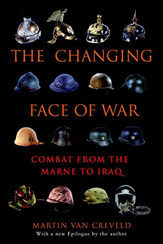 Book cover from The Changing Face of War: Combat from the Marne to Iraq by Martin van Creveld