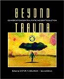 Beyond Trauma, Victor R. Volkman, 1932690042