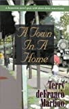 A Town in a Home, Terry DeFranco Martino, 1563151928