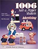 img - for 1006 Salt & Pepper Shakers: Advertising (Schiffer Book for Collectors) book / textbook / text book