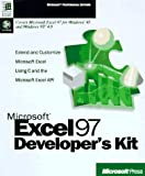 Microsoft Excel 97 Developer's Kit : Extend and Customize Microsoft Excel Using C and Microsoft and the Excel API, Microsoft Official Academic Course Staff, 1572314982