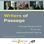 Writers of Passage: Young Americans Find an International Voice | Bill Goodwin,Mark Woods