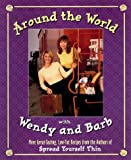 Around the World with Wendy and Barb, Nicholl Buckland, 0006385486