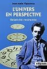 L'univers en perspective : Relativité restreinte par Vigoureux