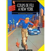 INSPECTEUR BAYARD T10 : COUPS DE FEU À NEW-YORK