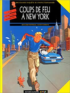 """Afficher """"Les enquêtes de l'inspecteur Bayard. n° 10 Coups de feu à New York"""""""