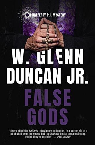 False Gods: A Rafferty P.I. Mystery (Rafferty : Hardboiled P.I. Book 7)