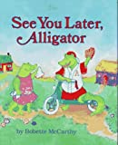 See You Later, Alligator, Mccarthy, 0027654478