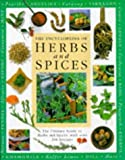 Herbs and Spices Encyclopaedia: The Ultimate Guide to Herbs and Spices, with Over 200 Recipes (Encyclopedia)