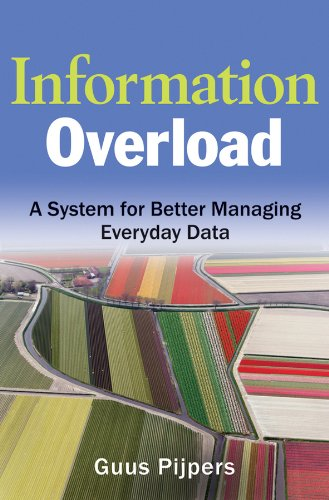 Information Overload: A System for Better Managing Everyday Data