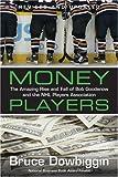 Money Players, Bruce Dowbiggin, 1552638103