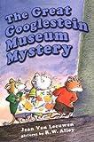 The Great Googlestein Museum Mystery, Jean Van Leeuwen, 0803727658