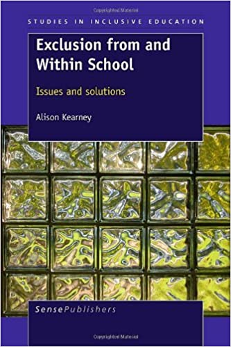 Book Exclusion from and Within School: Issues and Solutions (Studies in Inclusive Education) by Kearney Alison (2011-05-27)