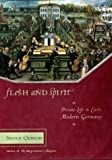 Flesh and Spirit, Steven Ozment, 0670883921