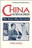 China in Revolution, Mark Selden, 1563245558