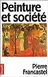 Peinture et société par Francastel