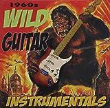 1960's Wild Guitar Instrumentals