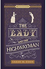 The Lady and the Highwayman [Proper Romance] Kindle Edition