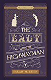 The Lady and the Highwayman [Proper Romance]
