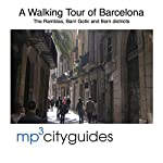 Barcelona Ramblas, Barri Gotic and El Born Tour: A Walking Tour of Barcelona's Historic Old City | Simon Harry Brooke