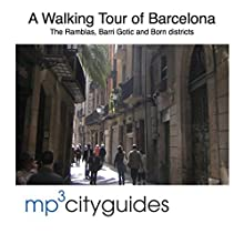 Barcelona Ramblas, Barri Gotic and El Born Tour: A Walking Tour of Barcelona's Historic Old City Walking Tour by Simon Harry Brooke Narrated by Simon Harry Brooke