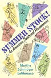 Summer Stock!, Martha Schmoyer Lomonaco, 1403965420