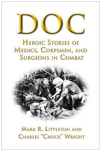 Download Doc: Heroic Stories of Medics,Corpsmen,and Surgeons in Combat Pdf