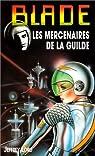 Blade, tome 129 : Les mercenaires de la guilde par Lord