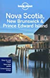 Nova Scotia, New Brunswick & Prince Edward Island, 2nd Edition (Travel Guide)
