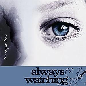 Always Watching Audiobook