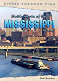Settlements of the Mississippi River, Rob Bowden, 1403457247