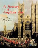 A Treasury of Anglican Art, James B. Simpson and George Eatman, 0847824675